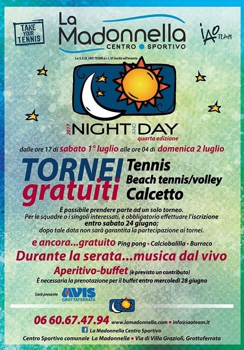 Evento NIGHT AND DAY al centro sportivo La Madonnella sabato 1 luglio